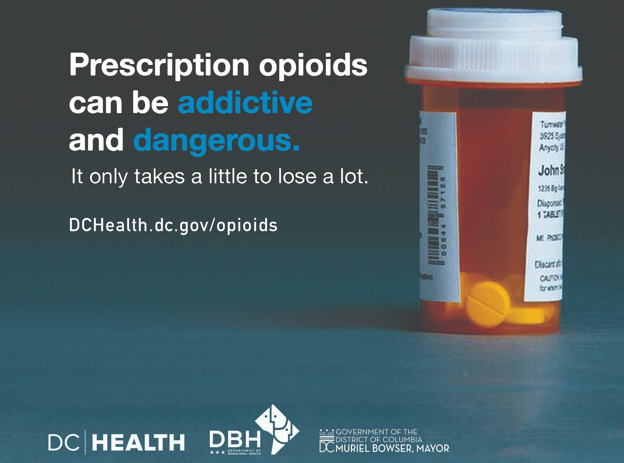 A prescription pill bottle and words prescription opioids can be addictive and dangerous. It only takes a little to lose a lot.
