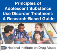 Principles of Adolescent Substance Use Disorder Treatment: A Research-Based Guide.
