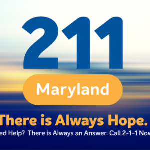 Graphic for 211 Maryland-There is Always Hope
