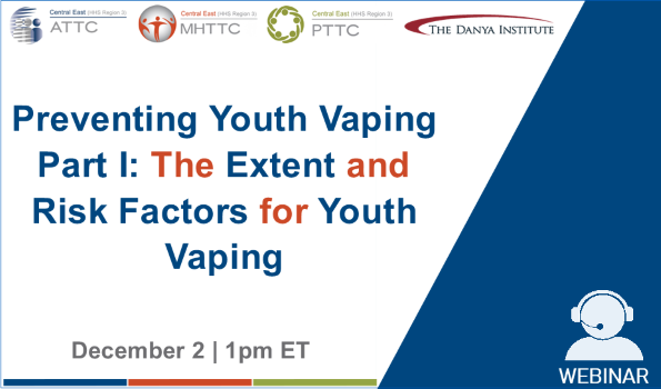 Preventing Youth Vaping Webinar Graphic