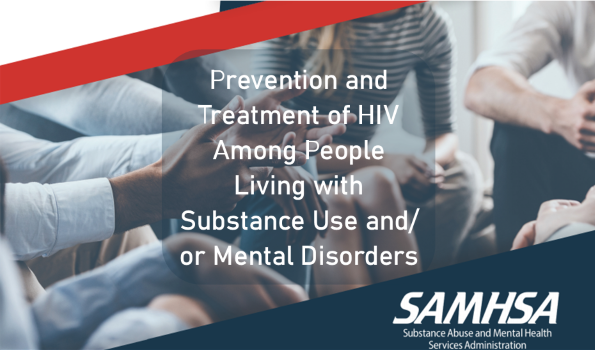 photo of people sitting close and talking and words Prevention and Treatment of HIV Among People Living with Substance Use and/or Mental Disorders