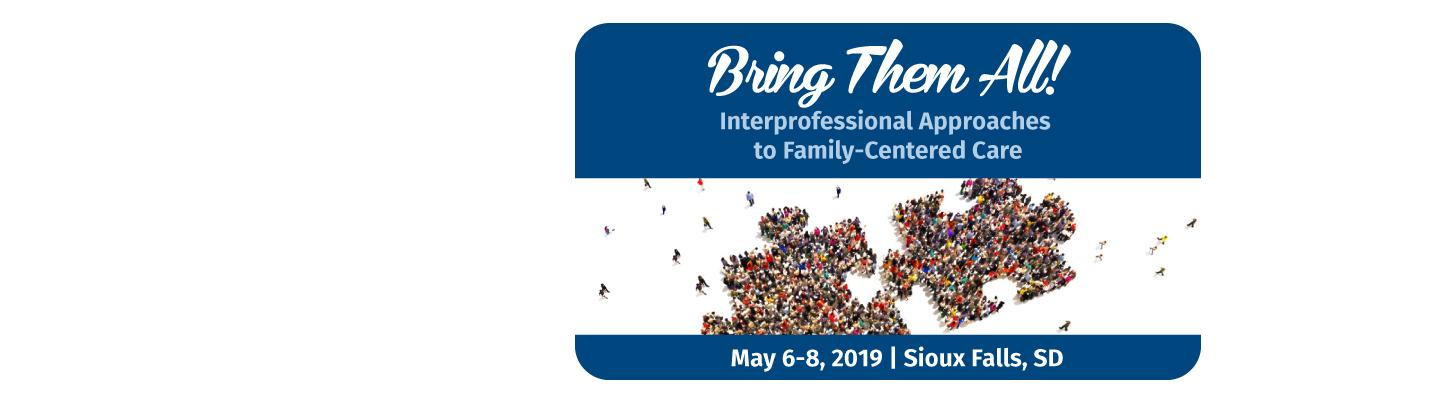 Bring Them All May 6-8, 2019 Sioux Falls SD